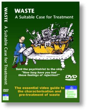 A suitable case for treatment - Describes the requirements for waste characterisation and pre-treatment