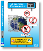 a Working Environment - A suite of three environmental awareness videos - ideal for ISO 14001 staff training