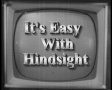 It's easy With Hindsight - environmental training is history